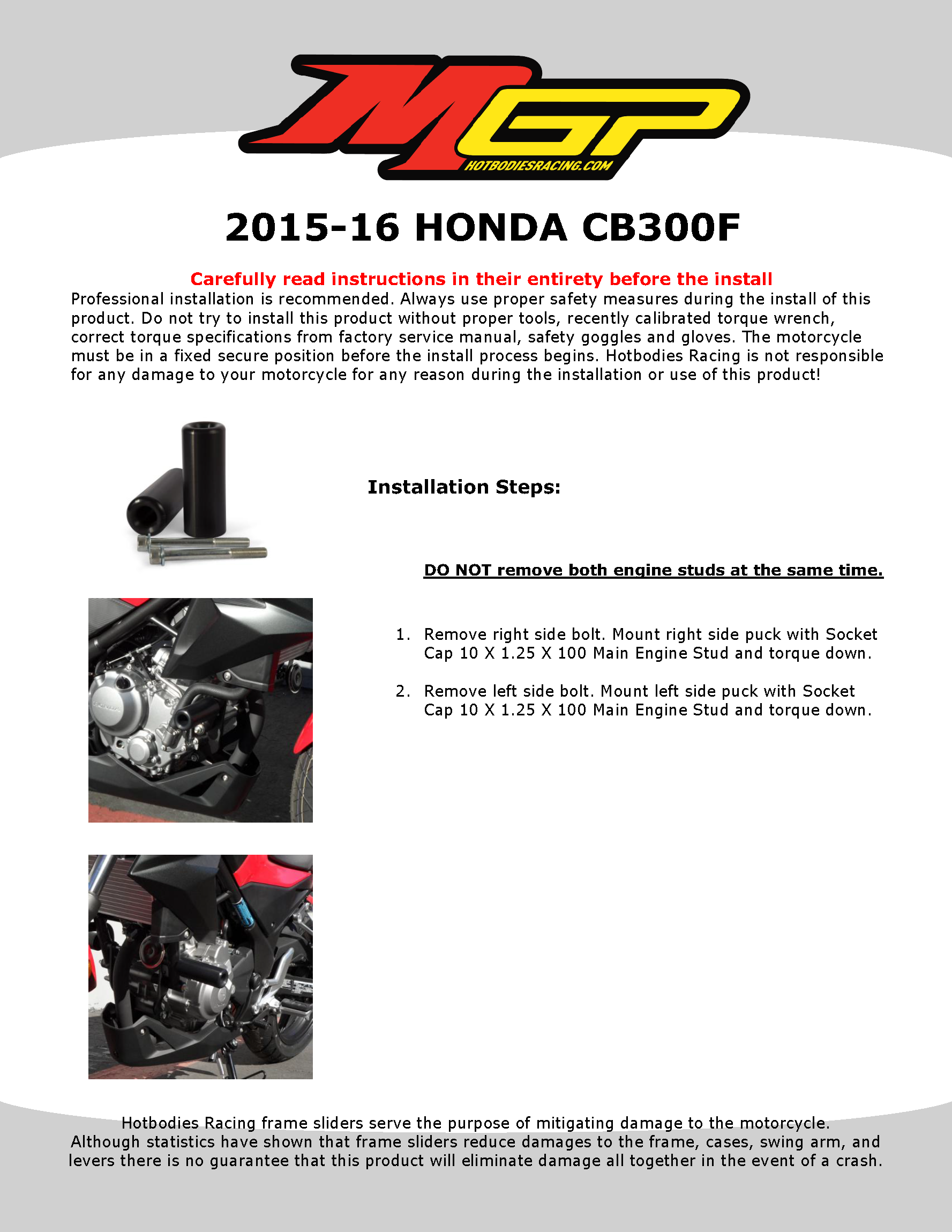 CB300F 2015-16 NO Cut Frame Sliders