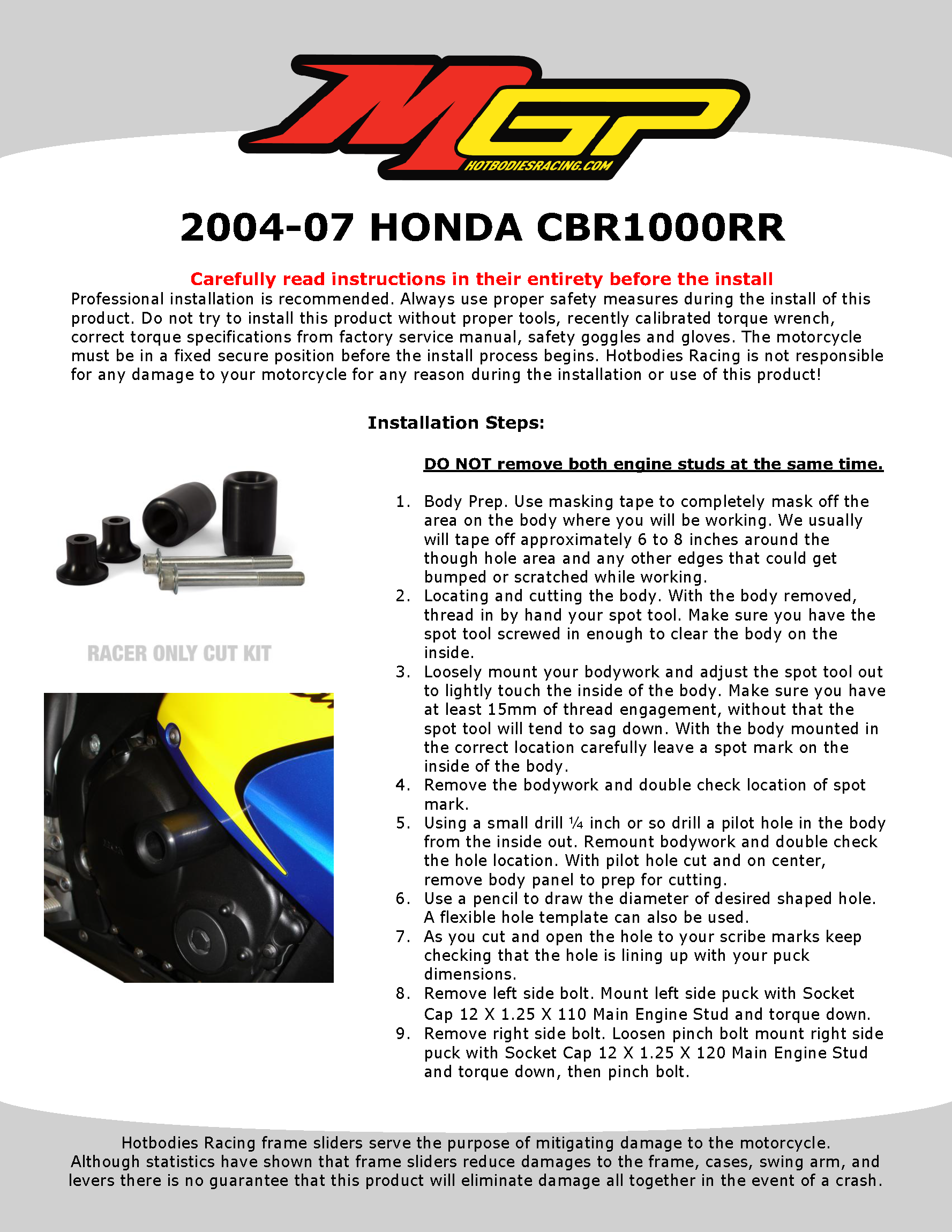 CBR1000RR 2006-07 Frame Sliders Cut